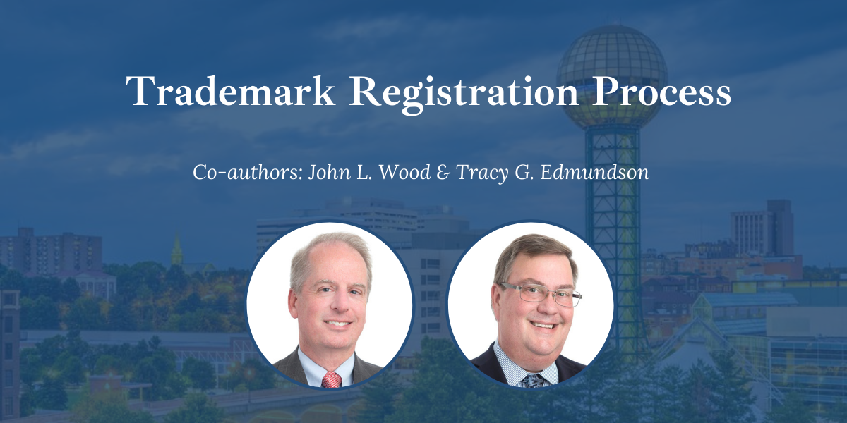 Knoxville Trademark Attorneys discuss the trademark registration process