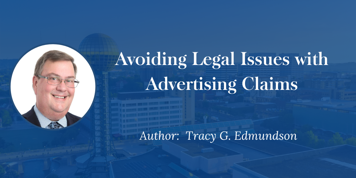 Tracy Edmundson, Knoxville trademark attorney discusses avoiding legal issues in advertising